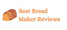 Best Bread Maker Reviews