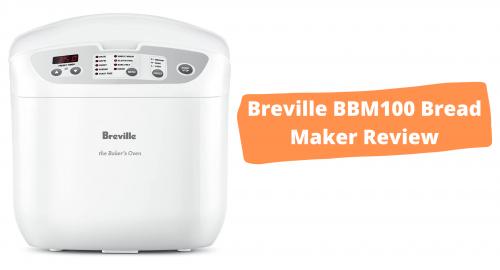 Breville BBM100 Bread Maker Review