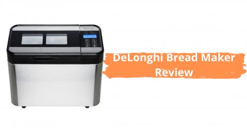 DeLonghi Bread Maker Review