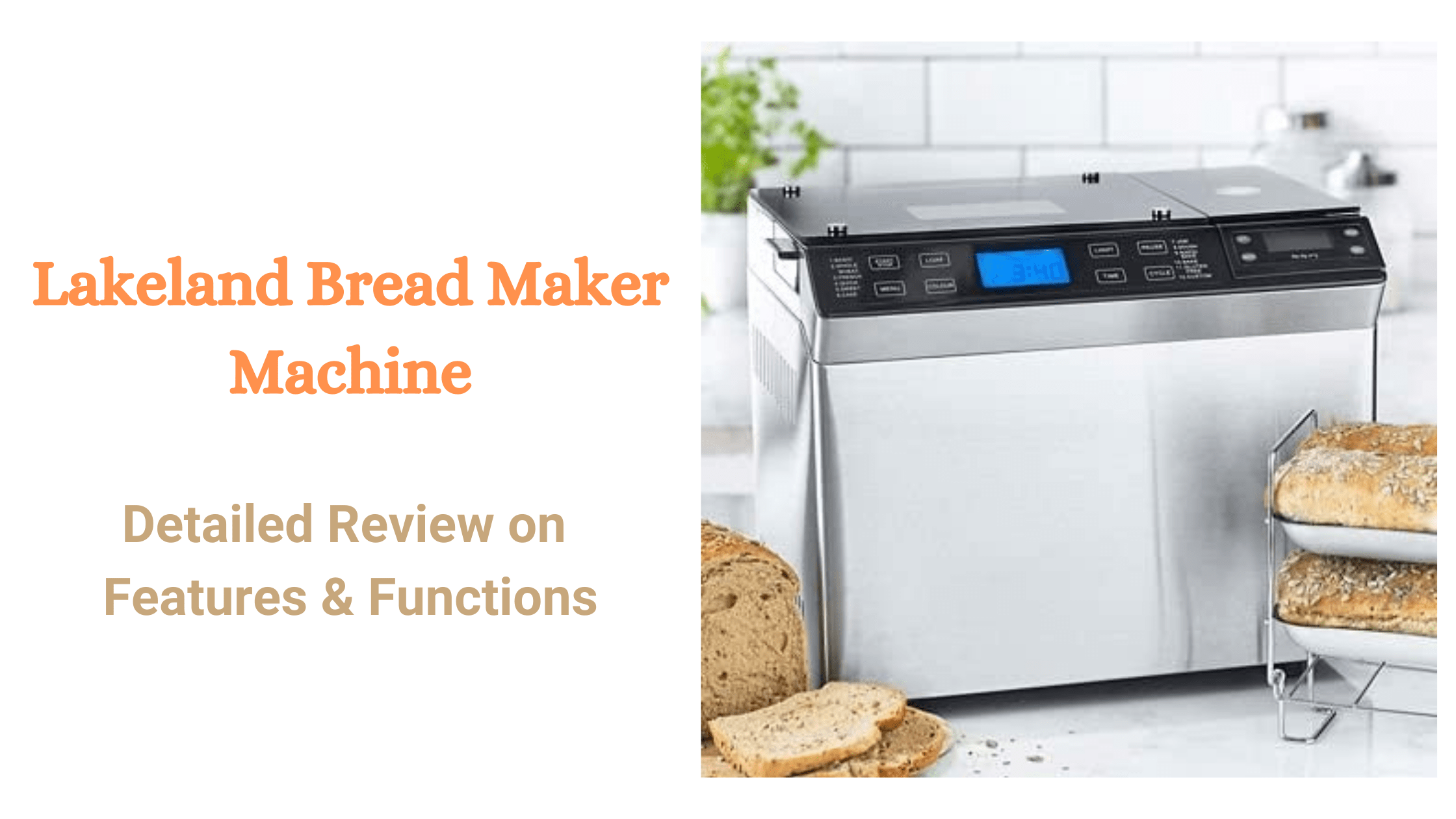 Lakeland Bread Maker Machine Review