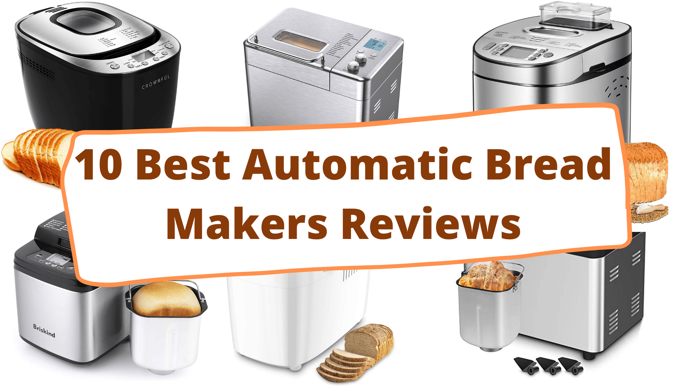 10 Best Automatic Bread Makers Reviews